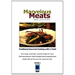 Marvelous Meats: Beef, Lamb and Pork
