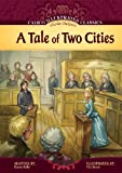 A Tale of Two Cities (Calico Illustrated Classics)