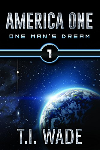 AMERICA ONE - One Man's Dream (Book 1)