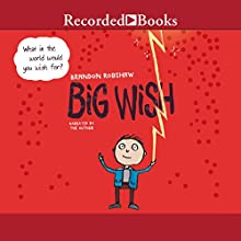 Big Wish Audiobook by Brandon Robshaw Narrated by Brandon Robshaw