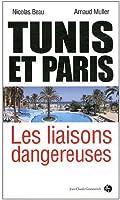 Tunis et Paris : les liaisons dangereuses
