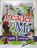 img - for The Leader in Me- Level Three Activity Guide book / textbook / text book