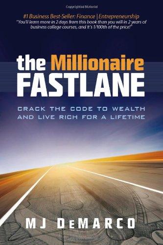 The Millionaire Fastlane