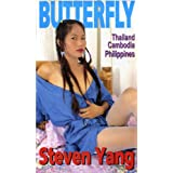 Butterfly: An Erotic Odyssey - Thailand, Cambodia, Philippines