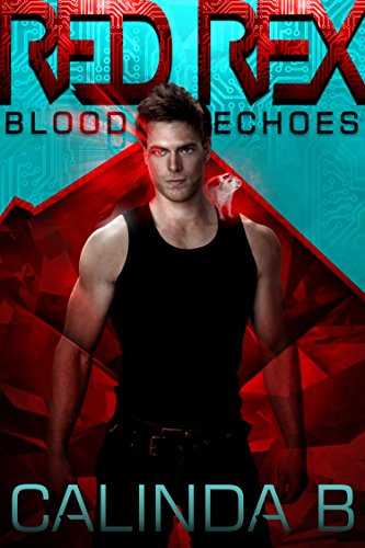 Red Rex: Blood Echoes by Calinda B ebook deal