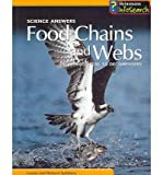 img - for Food Chains and Webs: From Producers to Decomposers (Science Answers) book / textbook / text book