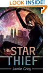 The Star Thief (Star Thief Chronicles...