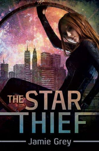 The Star Thief (Star Thief Chronicles Series Book 1)