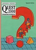 Quest 2000: Exploraciones Matematicas (0201842467) by Randall I. Charles