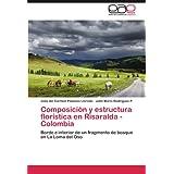 Composici N y Estructura Flor Stica En Risaralda - Colombia: Borde e interior de un fragmento de bosque en La...