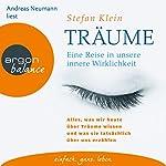 Träume: Eine Reise in unsere innere Wirklichkeit | Stefan Klein