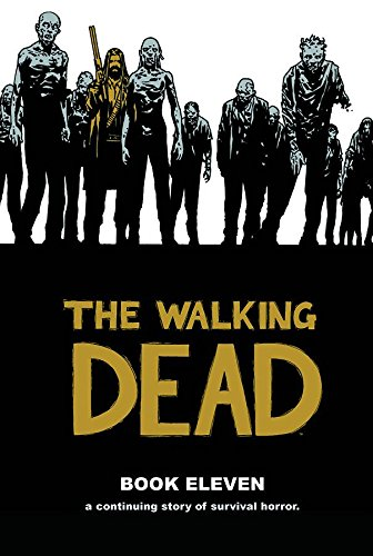 The Walking Dead Book 11 (Walking Dead (12 Stories))