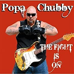 Popa Chubby : The Fight Is On - Page 3 514kKP1WpHL._SL500_AA240_
