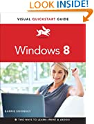Windows 8: Visual QuickStart Guide (Visual QuickStart Guides)