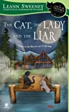 Leann Sweeney The Cat, the Lady and the Liar (Cats in Trouble Mysteries)