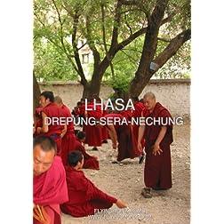 Lhasa: Drepung-Sera-Nechung