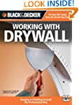 Black & Decker Working with Drywall:...