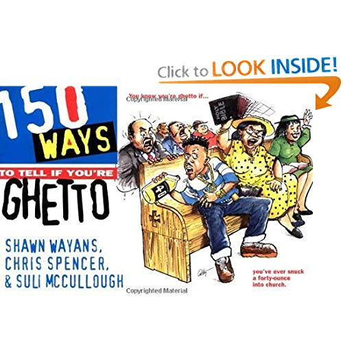 150 Ways to Tell If Youre Ghetto [Paperback] Shawn Wayans Books