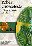 img - for Robert Grosseteste, Bishop of Lincoln 1235-1253 book / textbook / text book