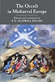The Occult in Medieval Europe