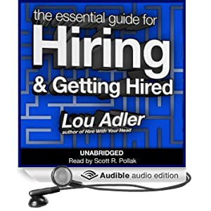 The Essential Guide for Hiring & Getting Hired (Unabridged)