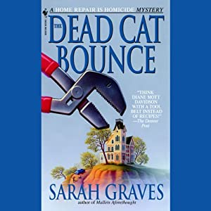 The Dead Cat Bounce | [Sarah Graves]