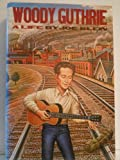 Woody Guthrie: A Life (0394501527) by Joe Klein