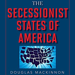 The Secessionist States of America Audiobook