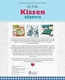 Image de Das große Kissen-Nähbuch: 26 tolle Ideen für Deko-, Sitz- & Schlafkissen (Alles handgemacht)