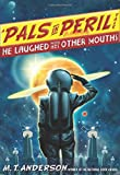 img - for He Laughed with His Other Mouths (A Pals in Peril Tale) book / textbook / text book