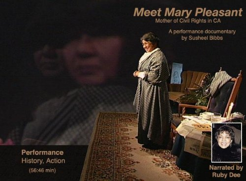 Meet Mary Pleasant, Mother of Civil Rights in California