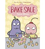 img - for [(Bake Sale )] [Author: Sara Varon] [Aug-2011] book / textbook / text book