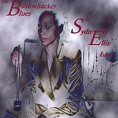 Sydney Ellis Live - the Bushwhacker Blues