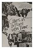 img - for Cities in a race with time: Progress and poverty in America's renewing cities book / textbook / text book