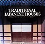 Traditional Japanese Houses (0847804798) by Rizzoli
