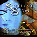 Steeleye Span - the 35th Anniversary...