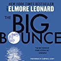 The Big Bounce Audiobook by Elmore Leonard Narrated by Campbell Scott