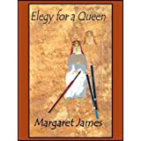 Elegy for a Queenby Margaret James