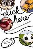 img - for Click Here: To Find Out How I Survived Seventh Grade by Denise Vega (2005-04-06) book / textbook / text book