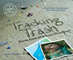 Tracking Trash: Flotsam, Jetsam, and...