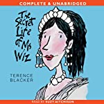 The Secret Life of Ms Wiz (       UNABRIDGED) by Terence Blacker Narrated by Suzy Aitchison