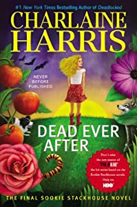 Dead Ever After: A Sookie Stackhouse Novel (Sookie Stackhouse/True Blood) from Ace Hardcover