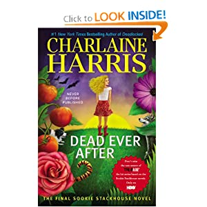 Dead Ever After: A Sookie Stackhouse Novel (Sookie Stackhouse True Blood) by