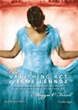 Maggie O'Farrell The Vanishing Act of Esme Lennox
