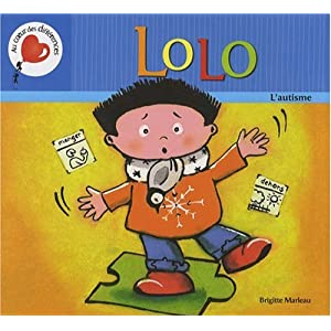 Lolo - L'autisme expliqué aux enfants