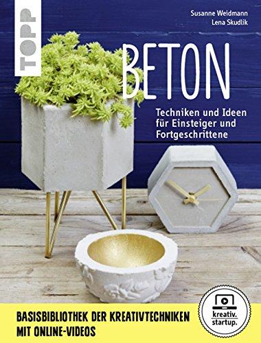 beton-grundlagen-techniken-und-ideen-kreativstartup-german-edition