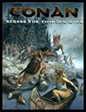img - for Conan: Across The Thunder River (Conan Series) book / textbook / text book