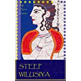 Steep Wilusiya (Age of Bronze) ~ Diana Gainer