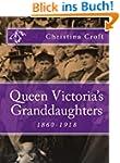 Queen Victoria's Granddaughters 1860-...