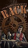 RACK (1): die Steampunk-Serie (German Edition)
